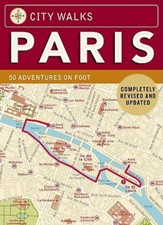 City Walks: Paris Cards: 50 Adventures on FootRevised Edition