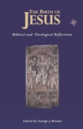 The Birth of Jesus: Biblical & Theological Reflections