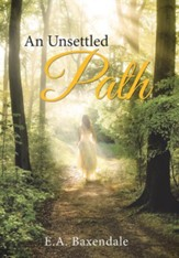 An Unsettled Path