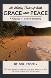 Grace and Peace: The Healing Power of Faith