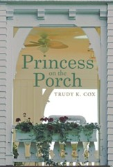 Princess on the Porch