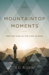 Mountaintop Moments: Meeting God in the High Places DVD - Slightly Imperfect