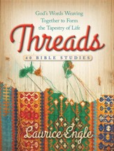 Threads: God's Words Weaving Together to Form the Tapestry of Life