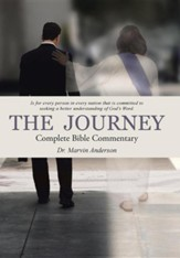 The Journey: Complete Bible Commentary