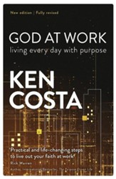 God at Work: Living Every Day with Purpose