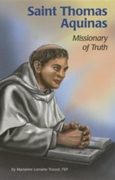 Saint Thomas Aquinas: Missionary of Truth