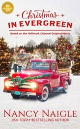 Christmas in Evergreen: Based on the Hallmark Channel Original Movie - Slightly Imperfect