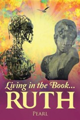 Living in the Book ... Ruth