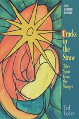 Tracks in the Straw: Tales Spun from the Manger