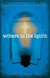 Writers in the Spirit: Inspiration for Christian Writers