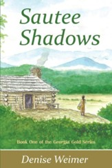 Sautee Shadows: Book One of the Georgia Gold Series