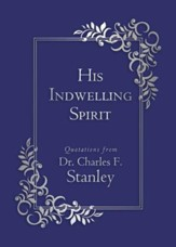 His Indwelling Spirit -- Book Club Edition