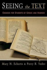 Seeing the Text: Exegesis for Greek and Hebrew Language Students
