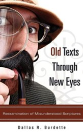 Old Texts Through New Eyes