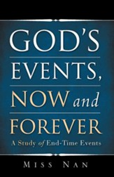God's Events, Now and Forever