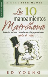Los 10 Mandamientos del Matrimonio = The 10 Commandments of Marriage