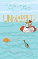 Unmapped: The (Mostly) True Story of How Two Women Lost at Sea Found Their Way Home