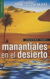 Manantiales en el Desierto, Segundo Tomo  (Streams in The Desert, Volumen Two)