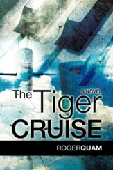 The Tiger Cruise