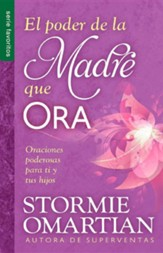 El poder de la madre que ora (The Power of a Praying Mom)