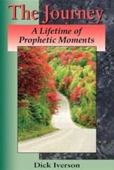 The Journey: A Lifetime of Prophetic Moments