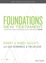 Foundations: A 260-Day Bible Reading Plan for Busy Teens--New Testament Teen Devotional