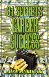 31 Secrets to Career Success