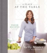 A Place at the Table: Fresh Recipes for Meaningful Gatherings - Slightly Imperfect