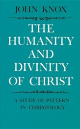 Humanity and Divinity of Christ
