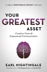 Your Greatest Asset: Creative Vision and Empowered Communication