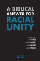 A Biblical Answer for Racial Unity