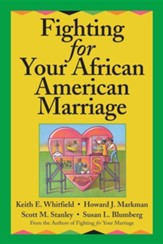 Fighting for Your African American Marriage