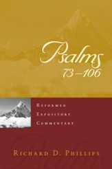 Psalms 73-106: Reformed Expository Commentary [REC]