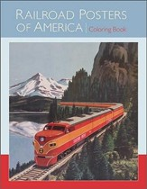 Railroad Posters of America Coloring Book