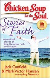 Stories of Faith-Inspirational Stories of Hope, Devotion, Faith, and Miracles