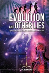 Evolution and Other Lies