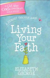 Living Your Faith: A Journey Through James
