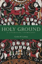 Holy Ground: A Liturgical Cosmology