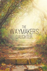 The Waymaker's Daughter
