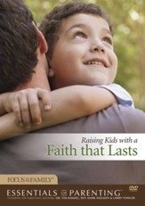 Raising Kids with a Faith that Lasts (DVD & CD-ROM)