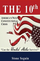 The Tenth: Will a Divided America Survive?