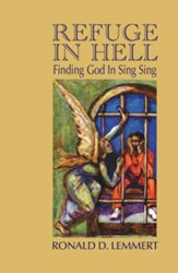 Refuge in Hell: Finding God in Sing Sing - Slightly Imperfect