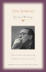 Jon Sobrino: Spiritual Writings