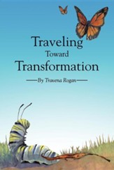 Traveling Toward Transformation