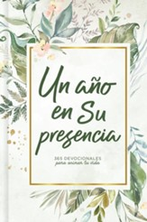 Un año en Su presencia (A Year in His Presence)