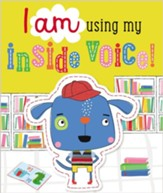 I am Using My Inside Voice