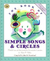 The Book of Simple Songs & Circles: Wonderful Songs and Rhymes Passed Down from Generation to Generation