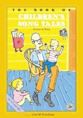 The Book of Children's Song Tales