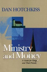 Ministry and Money: A Guide for Clergy and Their Friends