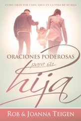Oraciones poderosas para su hija (Powerful Prayers for Your Daughter)